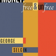 """Money Free and Unfree • <a style=""""font-size:0.8em;"""" href=""""http://www.flickr.com/photos/46362485@N02/16855343159/"""" target=""""_blank"""">View on Flickr</a>"""